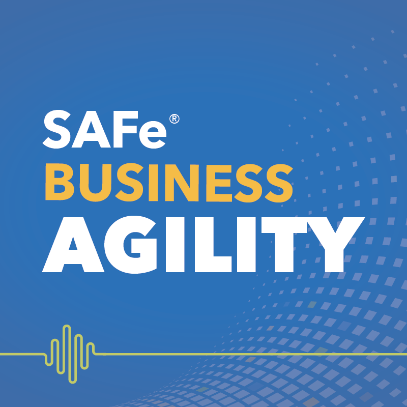 Business Agility Podcast